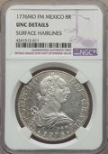 Mexico, Mexico: Charles III 8 Reales 1776 Mo-FM UNC Details (SurfaceHairlines) NGC,...