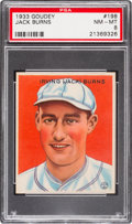 Baseball Cards:Singles (1930-1939), 1933 Goudey Jack Burns #198 PSA NM-MT 8 - Only One Higher....