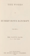Books:Americana & American History, Hubert Howe Bancroft. The Works of Hubert Howe Bancroft. SanFrancisco: 1886-1890. Mixed edition.... (Total: 39 Items)