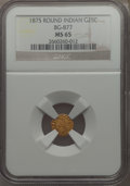 California Fractional Gold , 1875 25C Indian Round 25 Cents, BG-877, High R.5, MS65 NGC....