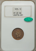 Proof Indian Cents: , 1876 1C PR65 Red and Brown NGC. CAC. NGC Census: (47/17). PCGS Population: (63/15). CDN: $750 Whsle. Bid for problem-free N...