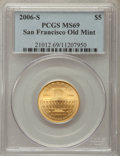 Modern Issues, 2006-S $5 San Francisco Old Mint MS69 PCGS. PCGS Population: (2083/376). NGC Census: (902/1886). ...