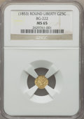 California Fractional Gold , Undated 25C Liberty Round 25 Cents, BG-222, R.2, MS65 NGC. NGCCensus: (21/4). PCGS Population: (15/2). ...