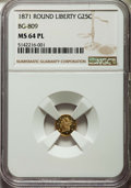 California Fractional Gold: , 1871 25C Liberty Round 25 Cents, BG-809, Low R.4, MS64 ProoflikeNGC. NGC Census: (3/3). ...