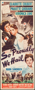 "Movie Posters:War, So Proudly We Hail (Paramount, 1943). Insert (14"" X 36""). War.. ..."