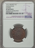 Mexico :Chihuahua, Mexico : Revolutionary. Chihuahua copper 2 Centavos 1913 XF Details(Surface Hairlines) NGC,...