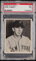 Baseball Cards:Singles (1930-1939), 1939 Play Ball Carl Hubbell #53 PSA NM 7....