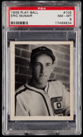 Baseball Cards:Singles (1930-1939), 1939 Play Ball Eric McNair #105 PSA NM-MT 8....