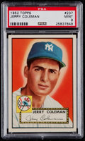 Baseball Cards:Singles (1950-1959), 1952 Topps Jerry Coleman #237 PSA Mint 9 - Pop Four, None Higher....