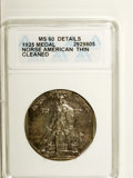 Commemorative Silver: , 1925 Medal Norse Thin Planchet--Cleaned--ANACS. MS60 Details. PCGS Population (2/210). (#9451)...
