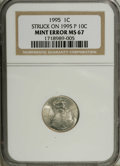 Errors: , 1995 1C Lincoln Cent--Struck on a 1995 Dime--MS67 NGC. Somehow, a dime of 1995 was struck again, this time by cent dies. On...