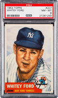 Baseball Cards:Singles (1950-1959), 1953 Topps Whitey Ford #207 PSA NM-MT 8....
