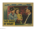"""Movie Posters:Drama, They Drive By Night (Warner Brothers, 1940). Lobby Card (11"""" X 14""""). Raoul Walsh directed George Raft and Ann Sheridan in th..."""