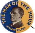 Political:Pinback Buttons (1896-present), Woodrow Wilson: Popular Man of the Hour Button....