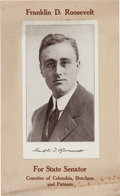 Political:Posters & Broadsides (1896-present), Franklin D. Roosevelt: Fantastic Artifact from FDR's First Run for Political Office....
