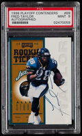Football Cards:Singles (1970-Now), 1998 Playoff Contenders Fred Taylor #89 PSA Mint 9 - Rookie TicketAutograph....