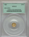 California Fractional Gold , Undated 25C Liberty Round 25 Cents, BG-222, R.2, MS62 PCGS. PCGSPopulation: (147/243). NGC Census: (33/93). ...