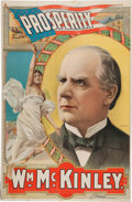 Political:Posters & Broadsides (1896-present), William McKinley: One of the Very Best Political Posters from theGolden Age of American Color Lithography....