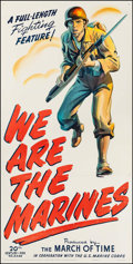 "Movie Posters:War, We Are the Marines (20th Century Fox, 1942). Three Sheet (41"" X 81""). War.. ..."
