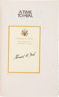 Books:Signed Editions, Gerald R. Ford Signed Copy of A Time to Heal....