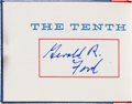 Books:Signed Editions, [Miniature Book]. Gerald Ford Signed Limited Edition Copy of The Tenth Convention....