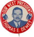 Political:Pinback Buttons (1896-present), Thomas Dewey: Scarce 1944 Picture Pin in Most Unusual Large Size....