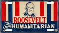 "Political:3D & Other Display (1896-present), Franklin D. Roosevelt: ""Humanitarian"" License Plate...."