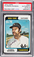 Autographs:Sports Cards, Signed 1974 Topps Thurman Munson #340 PSA/DNA Mint 9....