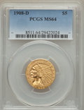 Indian Half Eagles, 1908-D $5 MS64 PCGS....