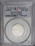 Statehood Quarters: , 2005-P 25C WV Satin MS68 PCGS. PCGS Population (670/93). NGCCensus: (0/0). (#914042)...