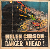 "The Hazards of Helen (General, 1914). Six Sheet (81"" X 81""). Serial. Chapter 52 -- ""Danger Ahead.""..."