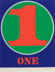 Robert Indiana (b. 1928) One, from Numbers, 1968 Screenprint in colors on Schoellers Parole paper 25-1/2 x 19-3/4