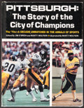 Football Collectibles:Others, Pittsburgh: The Story of the City of Champions Multi-Signed Book. ...