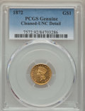 Gold Dollars: , 1872 G$1 -- Cleaning -- PCGS Genuine. UNC Details. NGC Census: (5/33). PCGS Population: (1/61). CDN: $800 Whsle. Bid for pr...