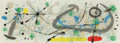 Prints & Multiples, Joan Miró (1893-1983). Plate 8, Le lezard aux plumes d'or, 1967. Lithograph in colors on wove paper. 14 x 39-1/8 inches ...