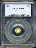 California Fractional Gold: , Undated 25C Liberty Round 25 Cents, BG-222, R.2, MS64 PCGS. PCGSPopulation: (96/14). ...