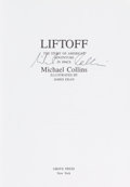 Autographs:Celebrities, Michael Collins Signed Book: Liftoff. ...
