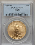 Modern Bullion Coins, 2008-W $50 One-Ounce Gold Eagle MS70 PCGS. PCGS Population: (42). NGC Census: (0)....