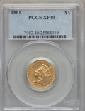 Three Dollar Gold Pieces, 1861 $3 XF40 PCGS....