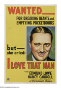 "Movie Posters:Crime, I Love That Man (Paramount, 1933). One Sheet (27"" X 41""). Nancy Carroll tries to save the life of her man, Edmund Lowe, who ..."