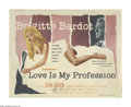 "Movie Posters:Drama, Love is My Profession (Kingsley International, 1959). Title Lobby Card (11"" X 14""). Petty thief Yvette (Brigitte Bardot) bec..."