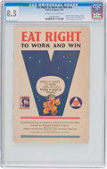 Golden Age (1938-1955):Non-Fiction, Eat Right to Work and Win #nn (Swift & Company, 1942) CGC VF+8.5 Cream to off-white pages....