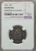 Bust Quarters, 1831 25C Small Letters -- Improperly Cleaned -- Details NGC. AU. NGC Census: (25/346). PCGS Population: (42/348). CDN: $660...