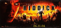"The Chronicles of Riddick & Other Lot (Universal, 2004). Banners (2) (67"" X 142"",48"" X 70"")..."