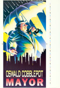 "Movie Posters:Action, Batman Returns (Warner Brothers, 1992). ""Oswald Cobblepot for Mayor"" Printer's Proof Prop (43"" X 63"").. ..."