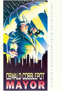 "Batman Returns (Warner Brothers, 1992). ""Oswald Cobblepot for Mayor"" Printer's Proof Prop (43"" X 63""..."