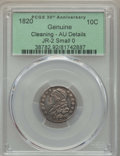 Bust Dimes, 1820 10C Small 0, JR-2, R.3, -- Cleaning -- PCGS Genuine. AUDetails. NGC Census: (0/10). PCGS Population: (0/5). CDN: $560...