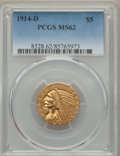 Indian Half Eagles: , 1914-D $5 MS62 PCGS. PCGS Population: (590/578). NGC Census: (630/447). CDN: $760 Whsle. Bid for problem-free NGC/PCGS MS62...