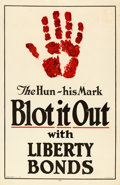 "Movie Posters:War, World War I Propaganda (U.S. Government Printing Office, 1917).Liberty Bond Poster (19.5"" X 30"") ""The Hun-His Mark- Blot it..."