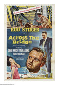 "Movie Posters:Thriller, Across the Bridge (Rank, 1958). One Sheet (27"" X 41""). Rod Steiger is an embezzler who flees to Mexico and assumes the ident..."